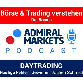Häufige, typische Fehler beim Daytrading | Daytrader Jochen Schmidt | Teil 1