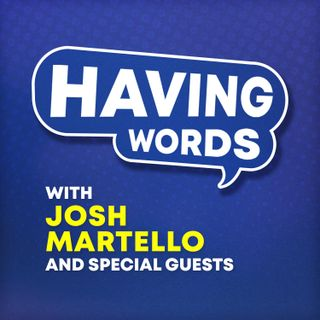 Having Words Podcast