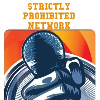 Strictly Prohibited Network's show