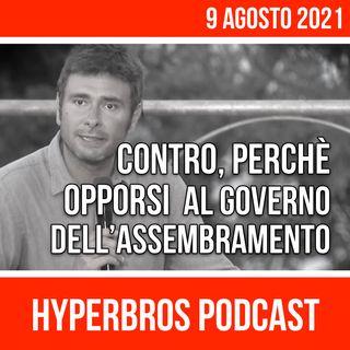 Alessandro Di Battista: Contro, perchè opporsi al governo dell'assembramento