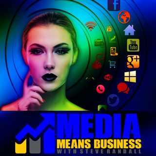 Media Means Business w/c 4th September 2017
