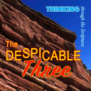 The Despicable Three (TTTS#23)