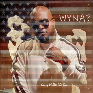 WHOADIE! - with Young Miller Tha Don - Part II