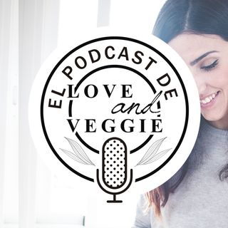 """Presentación de """"El Podcast de Love&veggie"""""""