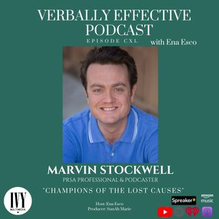 "EPISODE CXL | ""CHAMPIONS OF THE LOST CAUSES"" w/ MARVIN STOCKWELL"