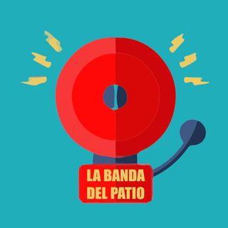La Banda del Patio - 1x06