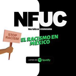 Racismo en México,  cap 12