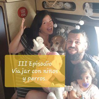 Audio III Podcast: Viajar en pareja vs Viajar con niños y perro.