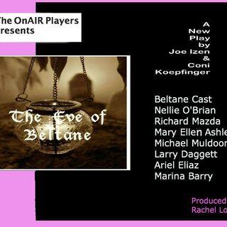Eve of Beltane Episode 1