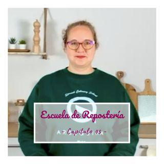45. ENTREVISTA: Lo que debes saber antes de ser pastelero, con Escuela Arbequina