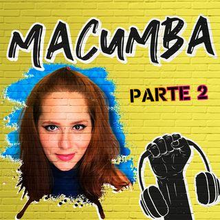 Macumba na Quebrada ft. Carol Moreira - #36 Parte 2