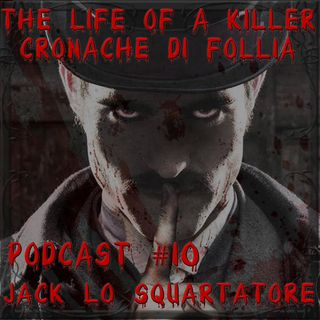 Jack lo Squartatore: terrore a Whitechapel