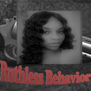 Ruthless Behavior