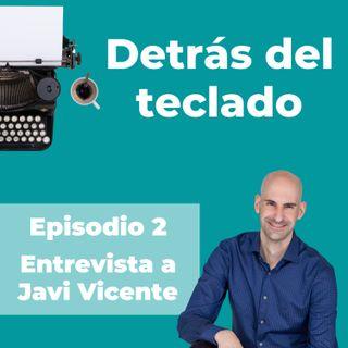 002. Entrevista a Javi Vicente, copywriter médico y de salud