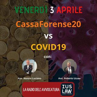 DIRETTA SPECIALE IUSLAW WEBRADIO – CASSAFORENSE20 VS COVID19