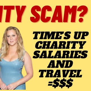 TIME'S UP CHARITY SPENT VERY LITTLE ON ACTUAL CORE MISSION