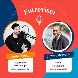 """Episodio 4: """"La Música como medio de superación para una persona con Autismo"""" Conversación con Jimmy Herrera, tenor colombiano"""