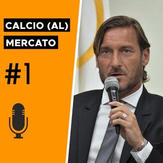 Conferenza d'addio di Totti: quale futuro per la Roma? - Calcio al Mercato #1