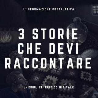 3 storie che devi raccontare