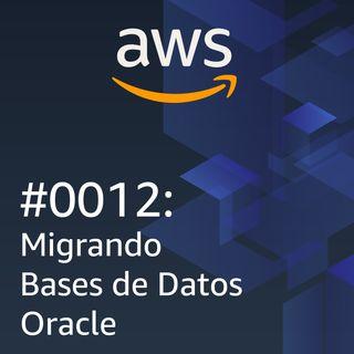 #0012: Migrando Bases de Datos Oracle