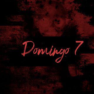 Domingo 7 (Leyendas De Peru)