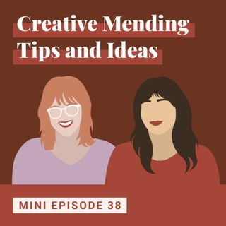 Creative Mending Tips and Ideas