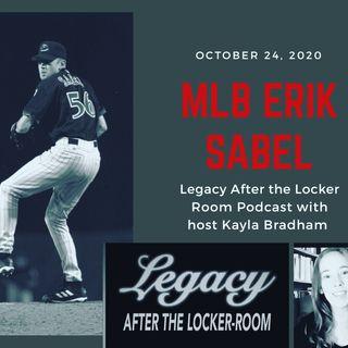 Legacy After The Locker Room:  Erik Sabel  10/24/2020 PART ONE