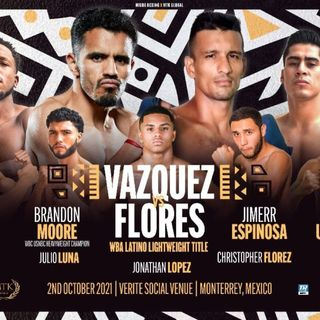 Top Rank Presents: Vazquez vs Flores
