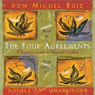 EP. 15- The 4 Agreements!-By Miguel Ruiz