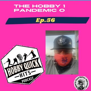 HQH Ep.56 Hobby>Pandemic