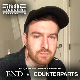 Part 2:  Brendan Murphy (Counterparts, END) returns!