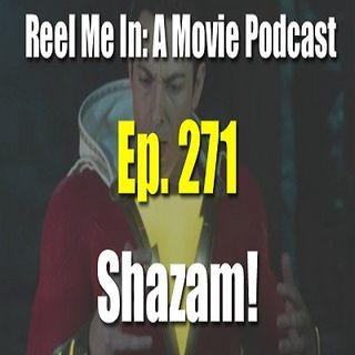 Ep. 271: Shazam!