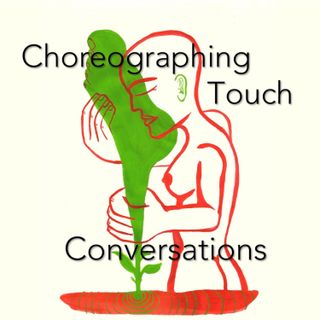 Choreographing Touch – Conversations