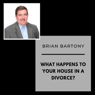 What happens to your house in a divorce