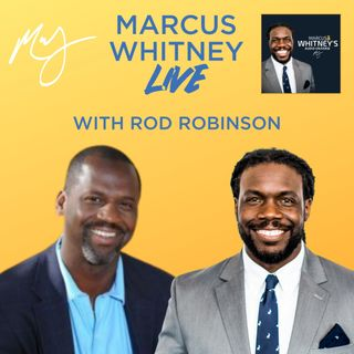 E124: Unlocking 3 Trillion Dollars with Diversity with Rod Robinson - #MWL Ep. 55