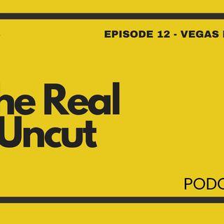 Episode 12 - Vegas Baby