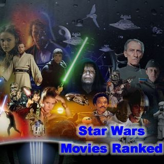 Daily 5 Podcast - Star Wars Movies Ranked