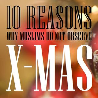 Observing Christmas in Any Way is Forbidden in Islam (10 Reasons)