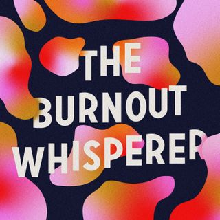 The Burnout Whisperer
