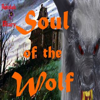 Soul of the Wolf | Werewolf Stories | Podcast