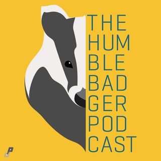 The Humble Badger Podcast