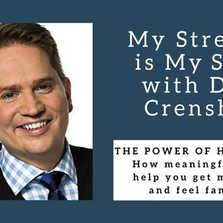 985 My Strength Is My Story with Dave Crenshaw, The Power of Having Fun