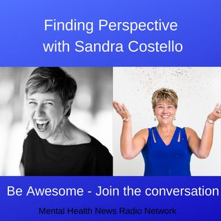 Finding Perspective with Sandra Costello