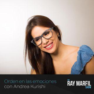 Orden en las emociones con Andrea Kurishi - Episodio 08