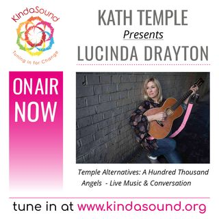 Lucinda Drayton: A Hundred Thousand Angels (Temple Alternatives with Kath Temple)