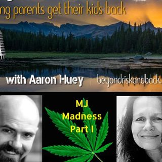 Marijuana Madness Part I with Avani Dilger