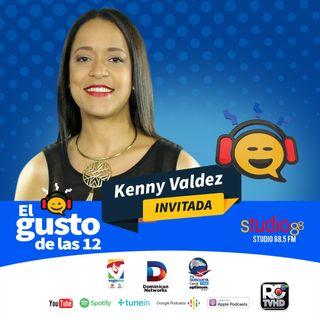 El Gusto de las 12 -Episodio 24- 01 Agosto 2019 - Kenny Valdez