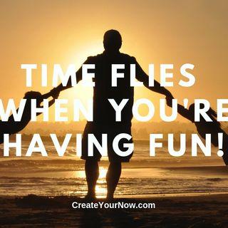 1518 Time Flies When You're Having Fun