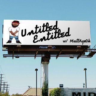 Untitled Entitled Ep. 3
