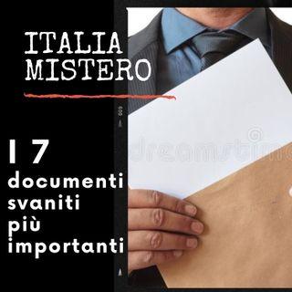 I 7 documenti  svaniti più importanti.